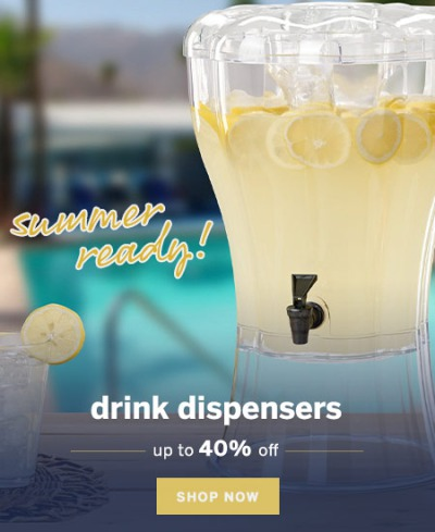 Ready for Summer | Cold Beverage Drink Dispensers
