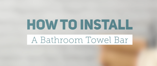 How to Install a Bathroom Towel Bar