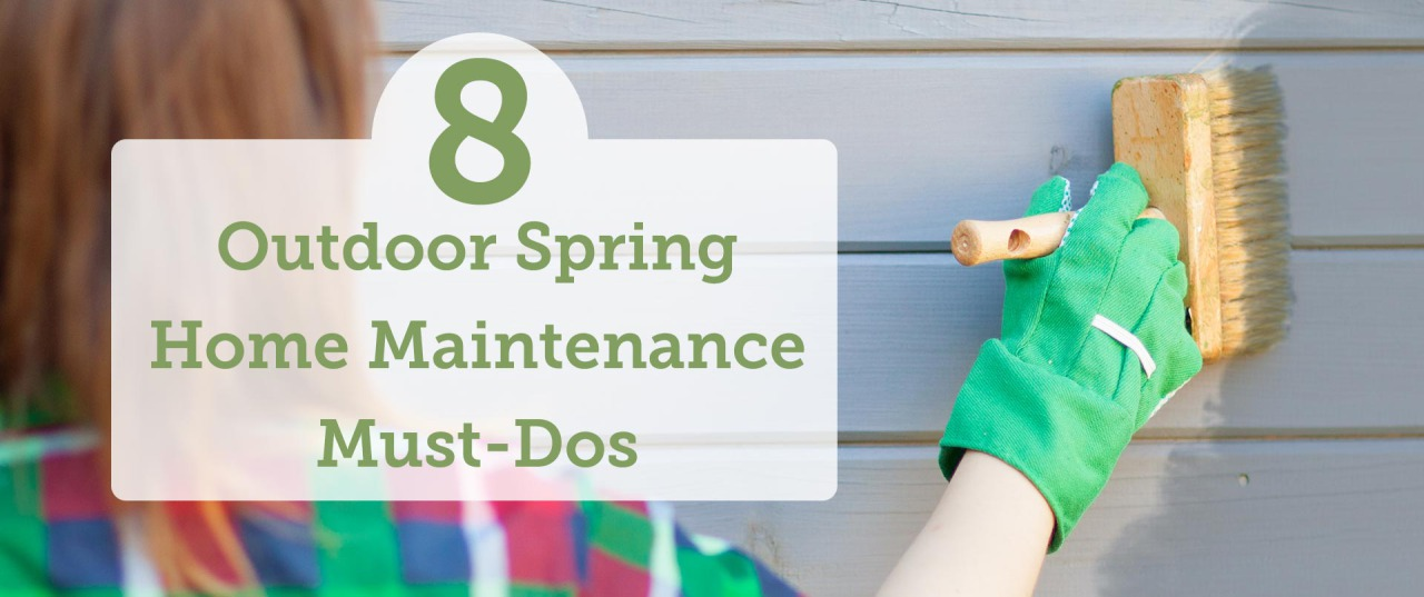 8 Must-Do Outdoor Spring Home Maintenance Projects