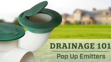 Drainage 101 The Benefits Of Using Pop Up Emitters