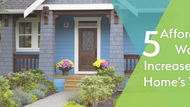 5 Affordable Ways to Increase Your Home's Value