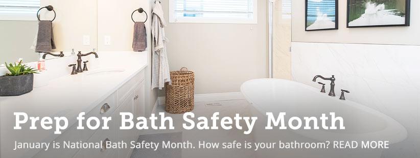 How to Prep for National Bath Safety Month | GreyDock Blog