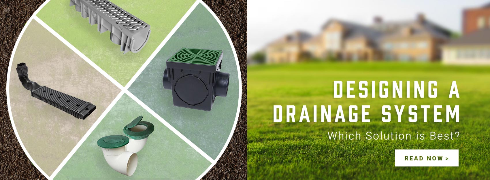 Designing a Home Drainage System: Which Solution is Best?